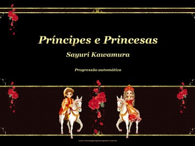 Príncipes e princesas...